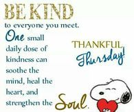 Good Morning and Happy Thursday! Having coffee this morning, I realized it was Thankful Thursday! Spread the word, Be Kind and think of some that may need help! Thursday Greetings, Happy Thursday Quotes, Thursday Humor, Thankful Thursday, It's Thursday, Thursday Motivation, Quotes Motivation, Quotes Friday, Work Motivation