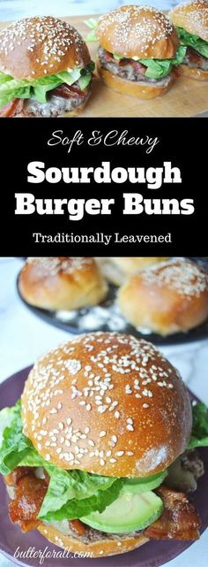 Soft And Chewy Sourdough Burger Buns perfect for any kind of loaded hamburger, turkey burger, or veggie burger! Visit the ButterForAll blog to get the traditional recipe.