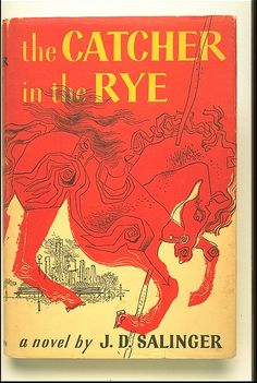 The Catcher in the Rye...another favorite.