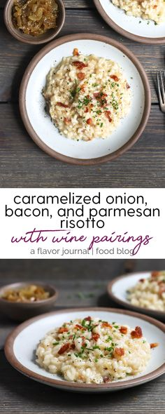 parmesan risotto mixed with savory caramelized onions and salty bacon is the perfect meal for date night in. wine pairings with risotto are also included! caramelized onion bacon and parmesan risotto with wine pairings Parmesan Risotto, Risotto Dishes, Empanada, Pasta, Wine Pairings, The Best, Main Dishes, Side Dishes, Gourmet