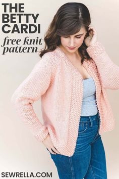 Knit Betty Cardigan Betty is super soft and cozy, thanks to a bulky weight yarn that I love and works up quickly. This easy knit cardigan fe. Ladies Cardigan Knitting Patterns, Free Knitting Patterns For Women, Knit Cardigan Pattern, Chunky Knitting Patterns, Shawl Patterns, Loom Knitting, Hand Knitting, Stitch Patterns, Cardigan En Maille