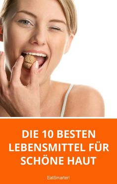 Die 10 besten Lebensmittel für schöne Haut   eatsmarter.de