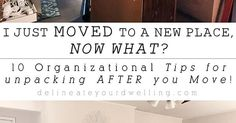 10 Organizational Tips for Unpacking After You Move. Unpacking After Moving, Big Move, Now What, Plant Decor, New Homes, Organization, Tips, House, Home Decor