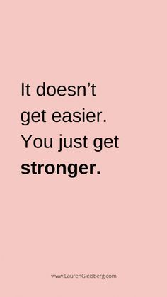 BEST MOTIVATIONAL & INSPIRATIONAL GYM / FITNESS QUOTES - it doesn't get easier you just get stronger #motivationalquotes #motivational #quotes #for #job