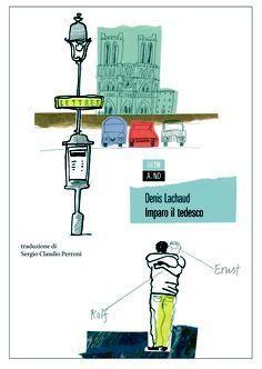 «Imparo il tedesco» di Denis Lachaud