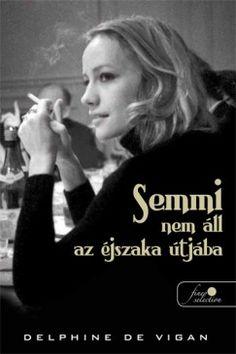 A No és én című regénye miatt Magyarországon is jól ismert francia írónő ezúttal egy rendkívül személyes, érzékeny és őszinte szöveget nyújt az olvasónak: édesanyja öngyilkossága után zsigeri késztetést érez arra, hogy elmesélje a történetét, hogy választ keressen arra, miért alakult olyan fájdalmasan az élete, mitől vált mániás depresszióssá.... #misztikus #vörös pöttyös #könyvek #szerelmes #romantikus Vigan, Delphine, Einstein, Film, Movie Posters, Movies, Products, France, Movie