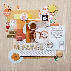 Layout: Mornings (Write.Click.Scrapbook.)