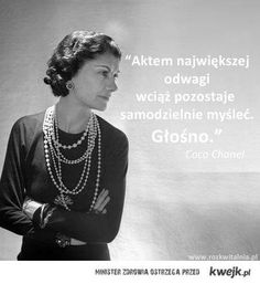 Coco Chanel: Myślenie jest aktem odwagi / Thinking is an art of courage. Important Quotes, Poetry Quotes, Coco Chanel, Best Memes, Pearl Necklace, Words, Inspiration, Thoughts, Humor