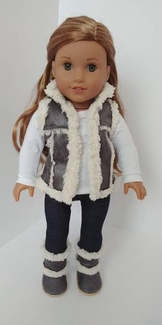 Trendy 4 piece doll outfit. Stretchy jeggings with elastic waist. White cotton long sleeve top with back Velcro closure. Vest is Grey colored distressed suede look sherpa lined vest. Top stitching detail. Stand up collar .Boots included. Professionally finished seams, Boots have