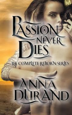 Up 'Til Dawn Book Blog: Review: Passion Never Dies by Anna Durand