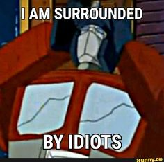 Mysteries of Optimus Prime Chibi Transformers Generation 1, Transformers Memes, Transformers Decepticons, Transformers Characters, Funniest Pictures Ever, Funny Pictures, Funny Pics, Funny Stuff, Optimus Prime