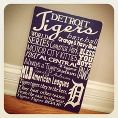 Detroit Tigers Sign. Joe would love this, and I would love one done in Indians colors.  :-)