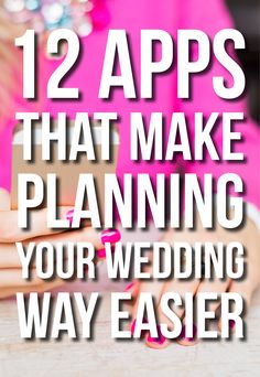 12 Apps That Make Planning Your Wedding Easier