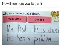 Funny jokes, funny memes and funny gifs collected from the internet on Thursday, 14 June 2018 Funny Kid Answers, Funniest Kid Test Answers, Kids Test Answers, Funny Quotes, Funny Memes, Hilarious, Jokes, You Funny, Really Funny