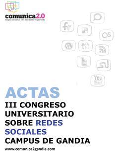G 4-69/270 - Escribir en Internet. ACTAS III CONGRESO COMUNICA 2.0. [Imagen de: http://www.libreriapublixed.com/]