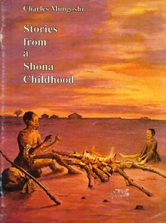 Stories from a Shona Childhood by Charles Mungoshi