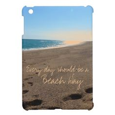 Beach with Quote Cover For The iPad Mini