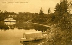 Soto Landing Lesser Slave River. | saskhistoryonline.ca