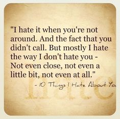 10 things I hate about you <3