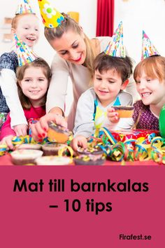 Mat till barnkalas. Vad ska man bjuda på för mat och gott? Här hittar du 10 förslag som funkar fint på kalas och barnkalas. #barnkalasmat #kalas #barnkalas #firafest