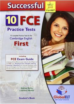 Successful fce 10 practice tests new 2015 format English Test, English Book, English Lessons, Learn English, Exam Guide, Exams Tips, Cambridge English, Success, Student
