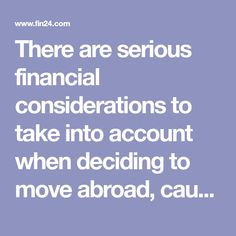 There are serious financial considerations to take into account when deciding to move abroad, cautions Theunis Ehlers, a director at Citadel Fiduciary. Financial Tips, Financial Planning, Capital Gains Tax, Israel, Accounting, Investing, How To Plan, News