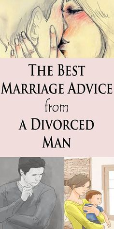 The Best Marriage Advice from a Divorced Man!