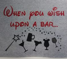 """Epcot Disney World Drinking Around the World - """"When you wish upon a bar"""" shirt by OnceUponATeeShop on Etsy https://www.etsy.com/listing/448732904/epcot-disney-world-drinking-around-the"""