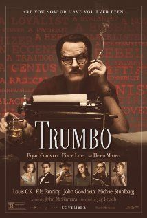 Trumbo (2015) In 1947, Dalton Trumbo was Hollywood's top screenwriter, until he and other artists were jailed and blacklisted for their political beliefs. Great movie!
