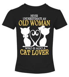 Cat Lover Old Woman T-Shirt