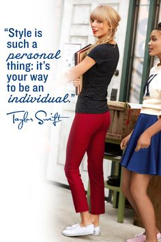 """""""Style is such a personal thing; it's your way to be an individual."""" - Taylor Swift #quote"""