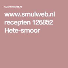 www.smulweb.nl recepten 126852 Hete-smoor