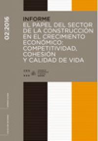 El papel del sector de la construcción en el crecimiento económico : competitividad, cohesión y calidad de vida : Sesión ordinaria del Pleno del 16 de marzo de 2016