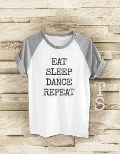 Manger dormir danse répéter chemise hipster drôle top t shirt