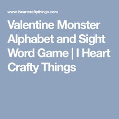 Valentine Monster Alphabet and Sight Word Game Sight Word Games, Sight Words, Alphabet Games, Fun Learning, Fun Games, Preschool Activities, Crafty, Feelings, Heart