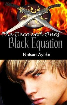 Black Equation - The Deceived Ones - Number Seventeen - natsuriayuko