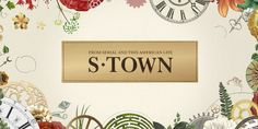 'S-Town,' New Podcast From 'Serial' Creators, Makes History | The Huffington Post