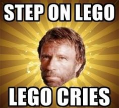 When Chuck Norris steps on a lego, the Lego cries.