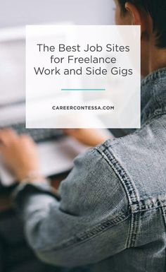 Finding the right gigs and work for you can be challenging, and it seems like every platform and third party matching service offers something a little bit different than the next one you find. The key is to really answer the question of what you are looking for in your next gig and then find the job board that hosts those types of opportunities. Click to see the best job sites for freelance work and side gigs. | Career Contessa
