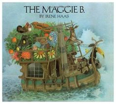 The Maggie B....a fantasy voyage for me, for sure! I have loved this book since the year it came out