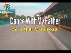 Luther Vandross Dance With My Father Karaoke Version Dance With My Father, Luther Vandross, Cover Songs, Karaoke, Channel, Music, Youtube, Musica, Musik