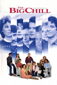 The Big Chill (1983) A big part of my youth.