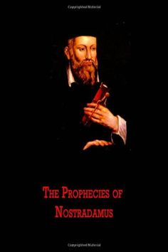 the controversial prophecies of the great nostradamus Nostradamus and alarming prophecies  of an abominable and controversial figure  second richer of france or the great fire in london that occurred.