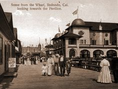 The Redondo Beach Pavilion from Wharf No. 1