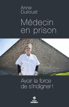 Médecin en prison - Anne Dulioust