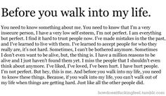but you will... you'll walk out when things get hard, just like the person before you did and just like the person after you will because that's all people know how to do is disappoint.