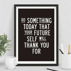 'Do Something Today' Inspirational Typography Print - Find inspiration from a motivational print.