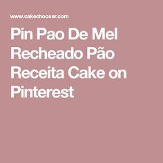 Pin Pao De Mel Recheado Pão Receita Cake on Pinterest
