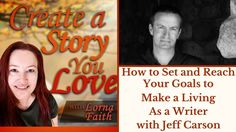 How to Set and Reach Your Goals to Make a Living as a Writer with Jeff Carson #casylvideointerviews