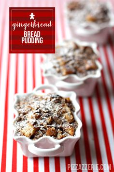 Call us Gingerbread men cause we can't get enough of @Courtney Baker Whitmore {Pizzazzerie.com} Gingerbread Bread Pudding. #recipe #dessert